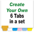 Create Your Own Index Tabs<br>6 Tabs per Set